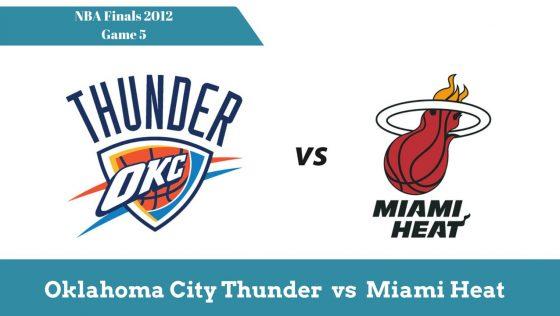 Тандер vs Хіт | Фінали НБА 2012 – Гра 5
