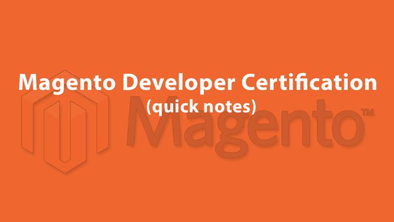 Контрольні нотатки для сертифікаційного екзамену Мадженто-розробника – ч.1