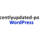 Як показувати пости у WordPress по даті їх оновлення