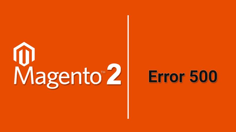Як вирішити 500-ту помилку сервера в Magento 2