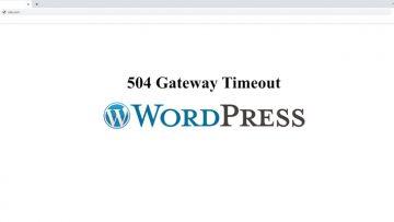 Как исправить ошибку 504 Gateway Timeout в WordPress